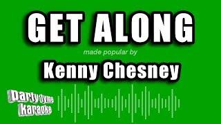 Kenny Chesney   Get Along (Karaoke Version)