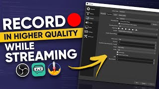 How To Record WHILE Streaming at a HIGHER Quality