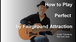 How to Play Perfect by Fairground Attraction on Guitar Lesson Tutorial