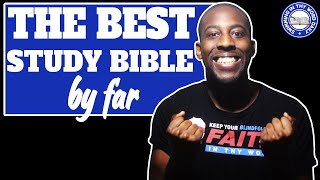 WHAT IS THE BEST STUDY BIBLE (Unbiased Review)