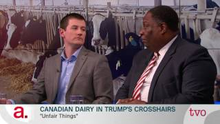 Canadian Dairy Farmers in Trump