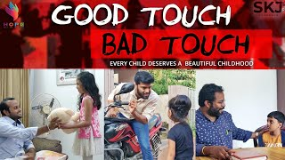 Good Touch Bad Touch | Your Stories EP-17 | SKJ Talks | Child Abuse Awareness | Short Film