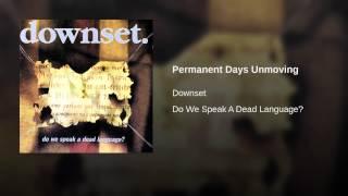 Permanent Days Unmoving