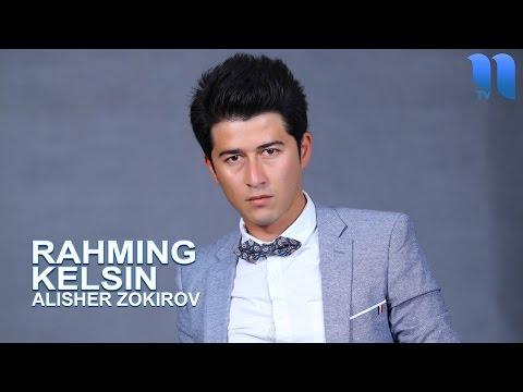 Alisher Zokirov - Rahming kelsin   Алишер Зокиров - Рахминг келсин (music version)