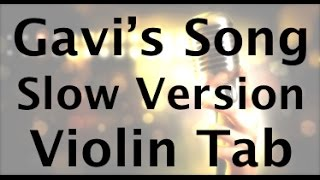 Learn Gavi's Song By Lindsey Stirling On Violin, SLOW VERSION - How To Play Tutorial