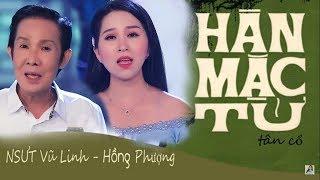MV Tân Cổ Hàn Mặc Tử | NSUT Vũ Linh FT Hồng Phượng | Tuyệt Phẩm Tân Cổ 2019