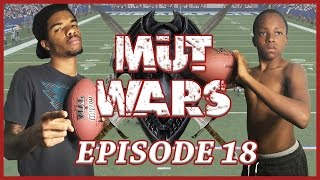 UNEXPECTED 250K WAGER!  - MUT Wars Ep.18 | Madden 17 Ultimate Team