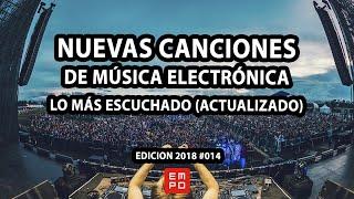 LA MEJOR MÚSICA ELECTRÓNICA OCTUBRE 2018 #014 | LOS MAS ESCUCHADOS | LO MAS NUEVO
