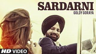 Sardarni By Goldy Goraya   Watch Nd Share