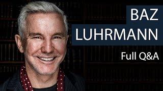 Baz Luhrmann | Full Q&A | Oxford Union