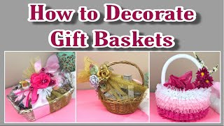 How To Decorate Gift Basket ~ Wedding And Baby Shower Gift Basket ~ Payal Bhalani