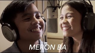 MERON BA (Cover) || Sam Shoaf & Lyca Gairanod