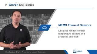 Omron Electronics D6T Series MEMS Thermal Sensors — New Product Brief | Mouser