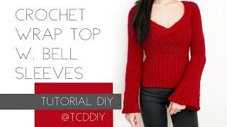 Crochet Wrap Top with Bell Sleeves | Tutorial DIY