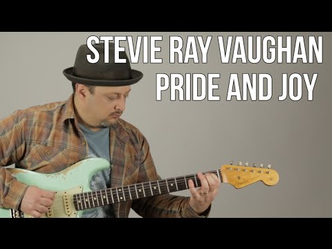 Stevie Ray Vaughan - Pride and Joy - Blues Guitar Lesson - Texas Blues Fender Strat