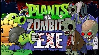 THE ZOMBIES ARE ANGRY YOU FORGOT ABOUT THEM!! Plants vs Zombies.EXE