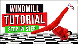 BEST WINDMILL TUTORIAL (2019) - BY SAMBO - HOW TO BREAKDANCE (#2)