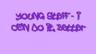 Young Steff - I Can Do It Better