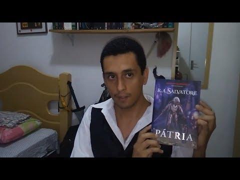 Resenhas Fantásticas #1 -  Pátria, de R. A.  Salvatore