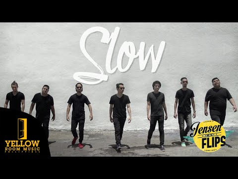Jensen and The Flips - Slow (Official Music Video)