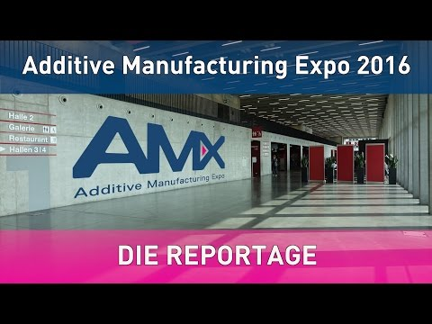 Die Reportage von der AMX Additive Manufacturing Expo Luz...