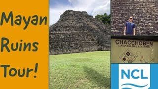 COSTA MAYA: Chacchoben  Mayan Ruins Tour L CRUISE VLOG L Ep. 25