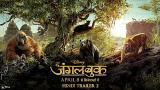 The Jungle Book - Official Hindi Trailer 2