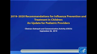 2019–2020 Recommendations for Flu Prevention and Treatment in Children
