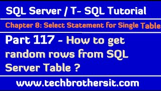 How to get random rows from SQL Server Table - TSQL Tutorial Part 117