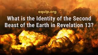 Who Is the Second Beast of the Earth in Revelation 13?