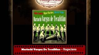 Mariachi Vargas De Tecalitlan – Rogaciano