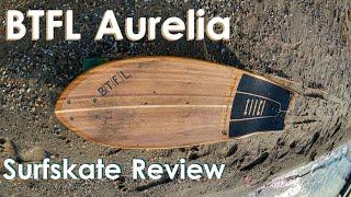 BTFL Aurelia SURFSKATE Review: Günstiges Board für Surfskate-Einsteiger | Longboaring Germany