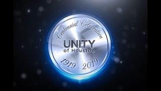 Centennial Video – Celebrating 100 Years of Unity of Houston