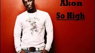 Akon - So High