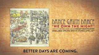 Dance Gavin Dance - We Own the Night