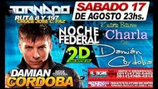 preview picture of video 'DAMIAN CORDOBA CHARLA PREVIA EN EL TORNADO, SABADO 17-08-13'