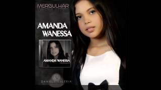 "Video thumbnail of ""Amanda Wanessa - Rosto de Cristo"""