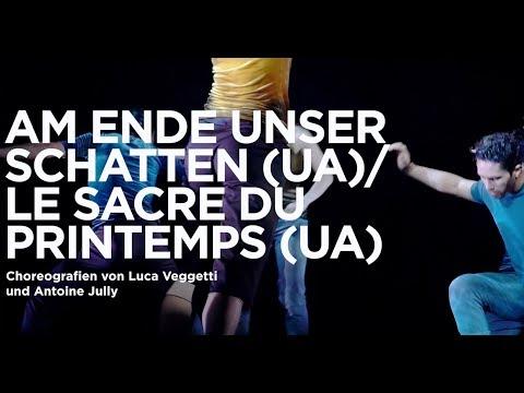 Am Ende unser Schatten (UA)/ Le Sacre du Printemps (UA) Choreografien von Luca Veggetti und Antoine Jully  - Premiere 13.04.2019