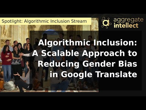 Algorithmic Inclusion: A Scalable Approach to Reducing Gender Bias in Google Translate