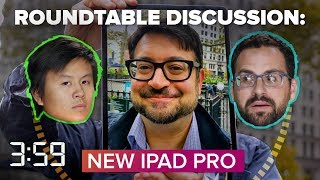 Talking about the pretty and pricey new iPad Pro: Roundtable podcast (The 3:59, ep. 484)