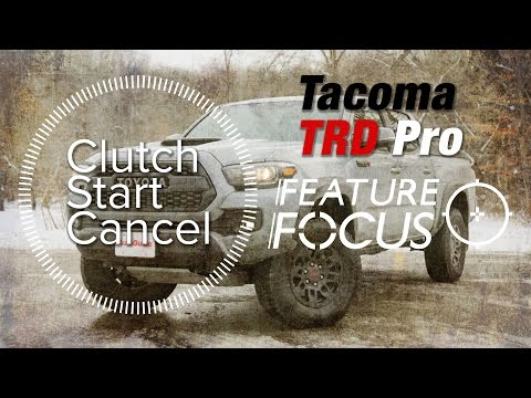 How to Use Clutch Start Cancel in the Toyota Tacoma TRD Pro - Feature Focus