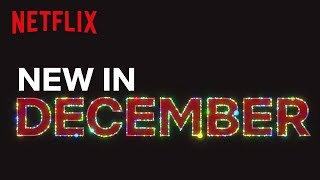 Download Youtube: New to Netflix Canada | December 2017 | Netflix
