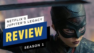 Jupiter's Legacy: Season 1 Review by IGN