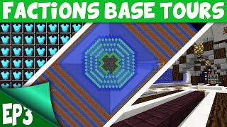Minecraft FACTIONS Base Tours EP3 RICHEST FACTION SINCE RESET?