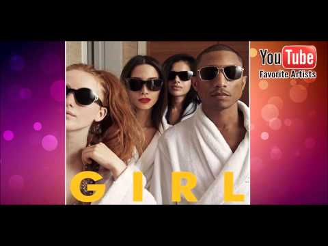 Pharrell Williams - G I R L - Gush