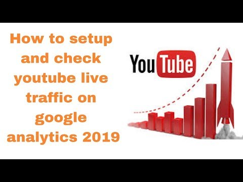 How to setup and check youtube live traffic on google analytics 2019How to setup and check youtube live traffic on google analytics 2019