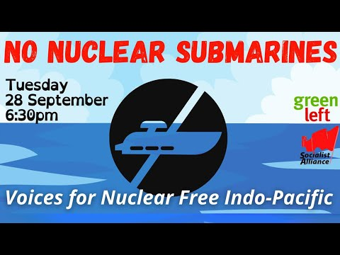 Online Forum: No nuclear submarines Voices for Nuclear Free Indo-Pacific
