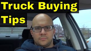5 Tips For Buying A Pickup Truck