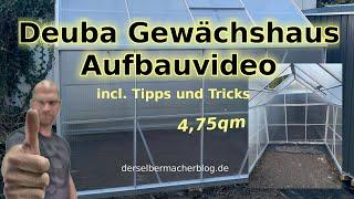 Gewächshaus aufbauen, 4,75qm, Anleitung (Deuba xxl Aluminium Gewächshaus, Aufbauanleitung)