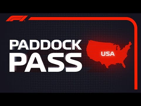 F1 Paddock Pass: Pre-Race At The 2018 United States Grand Prix
